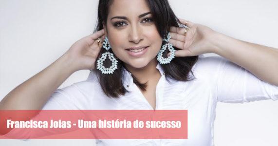 A história de Sabrina Nunes e a criação da Francisca Joias